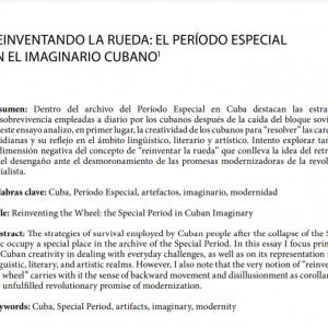 Reinventando la rueda: el Período Especial en el imaginario cubano